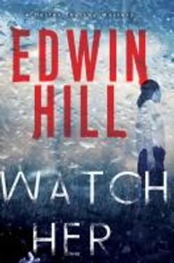 Hill, Edwin,Watch her