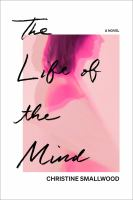 The life of the mind, a novel
