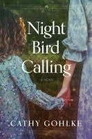 Gohlke, Cathy,Night bird calling