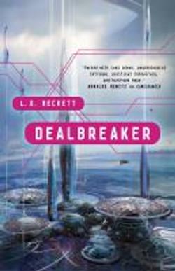 Beckett, L. X.,Dealbreaker