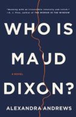 Who is Maud Dixon, a novel