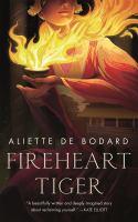 Bodard, Aliette de,Fireheart tiger
