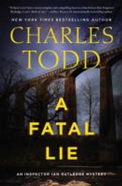 Todd, Charles,A fatal lie