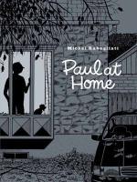 Rabagliati, Michel,Paul at home
