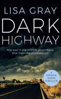 Gray, Lisa,Dark highway