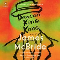 Deacon King Kong, a novel