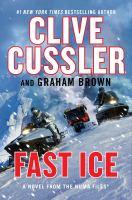 Fast ice, a novel from the Numa files