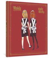 Skelly, Katie,Maids