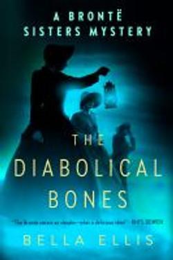 Ellis, Bella,The diabolical bones