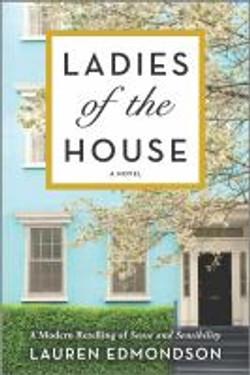 Edmondson, Lauren,Ladies of the house ;a