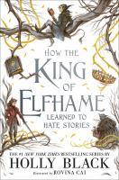 How the king of Elfhame learned to hate