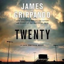 Grippando, James,Twenty ;a Jack Swyteck