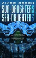 Sun-daughters, sea-daughters
