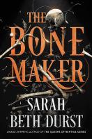 The bone maker, a novel