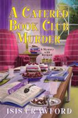 Crawford, Isis,A catered book club murde