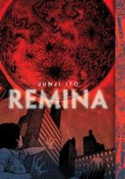 Itō, Junji,Remina