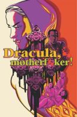 De Campi, Alex,Dracula, motherfker!