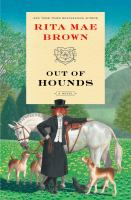 Out of hounds ;a novel