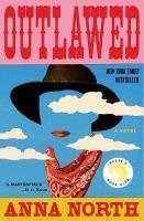 Outlawed, a novel