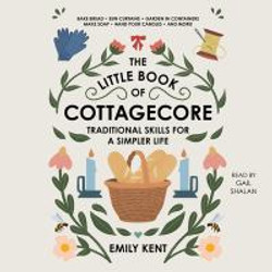 Kent, EmilyThe Little Book of Cottagecor