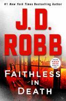 Robb, J. D.,Faithless in death