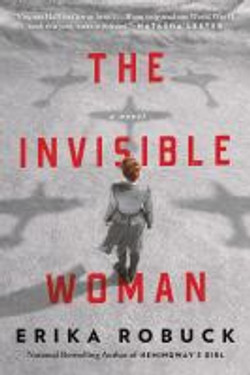 Robuck, Erika,The invisible woman