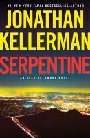 Serpentine, an Alex Delaware novel