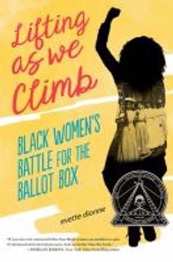 Lifting as we climb, black women's battl