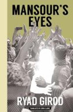 Girod, Ryad,Mansour's eyes