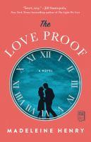 The love proof, a novel