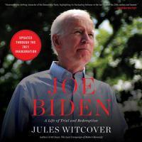 Witcover, Jules,Joe Biden ;a life of tri