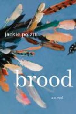 Brood, a novel