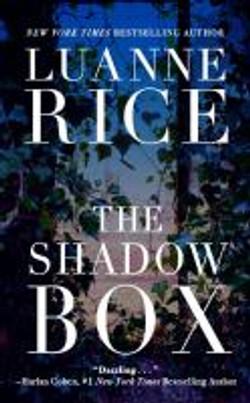Rice, Luanne.The shadow box