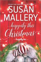 Mallery, Susan,Happily this Christmas