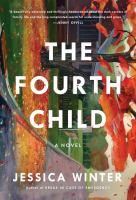 The fourth child, a novel