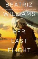 Her last flight ;a novel
