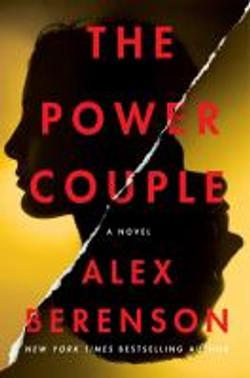 Berenson, Alex,The power couple;a novel.