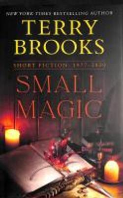 Small magic, short fiction 1977-2020