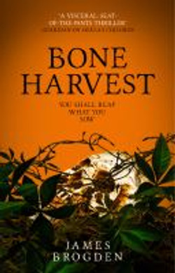 Brogden, James,Bone harvest