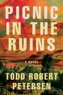 Petersen, Todd Robert,Picnic in the ruin