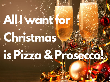 Pizza and Prosecco for Christmas