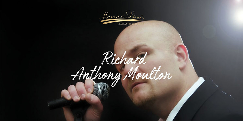 Live Entertainment with Richard Anthony Moulton
