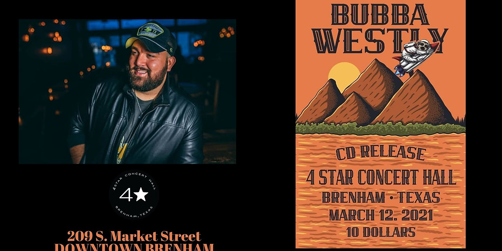 Bubby Westly CD Release Party