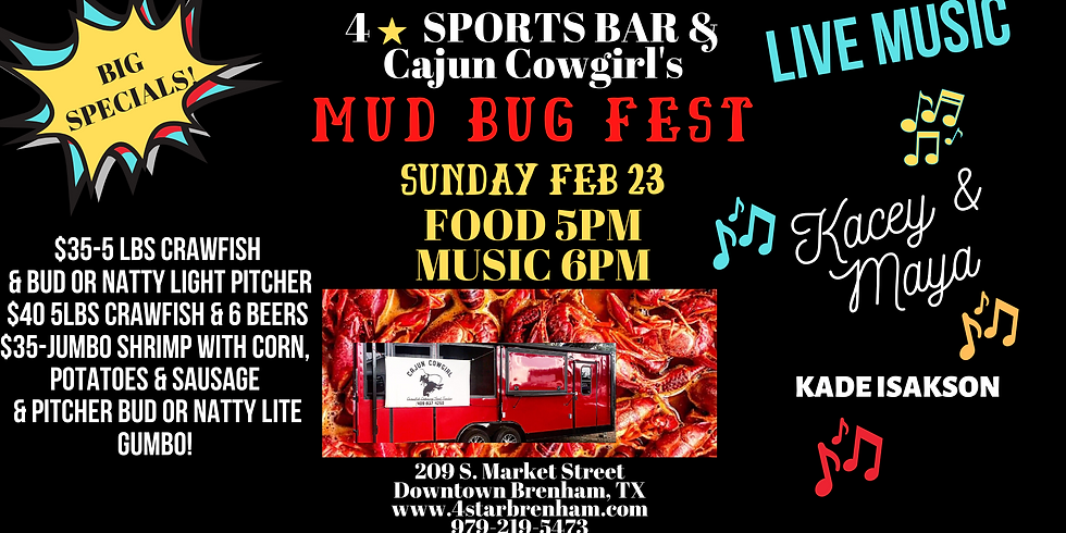 SPORTS BAR-MUD BUG FEST with CAJUN COWGIRL! NO COVER!
