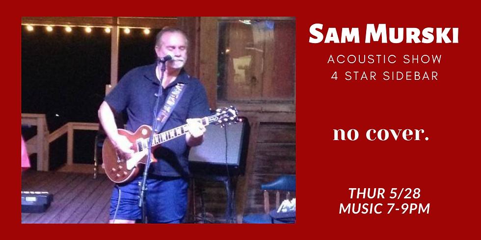 Sam Murski Acoustic -NO COVER!