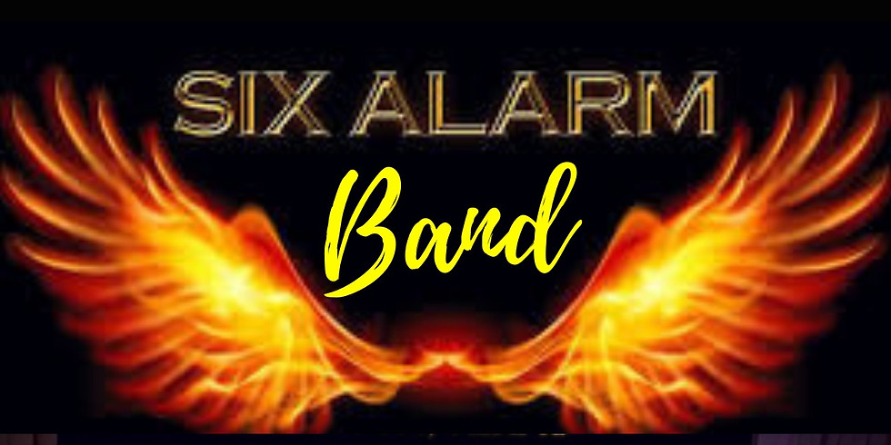 Six Alarm Band- Get Tickets Now!