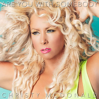 Christy 'Are You With Somebody'