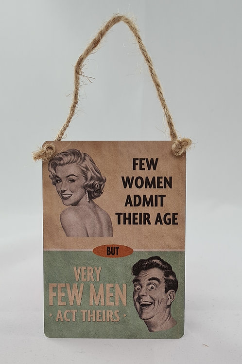 Athelhampton gift shop dorset door metal dangler small sign humour few women admit their age