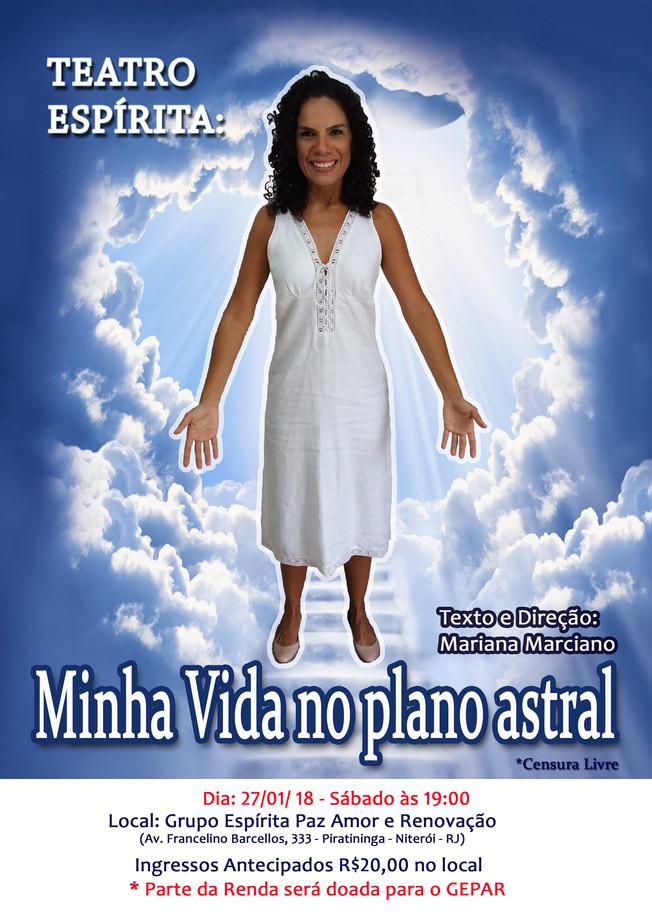 """TEATRO ESPÍRITA """"Minha vida no plano astral"""""""