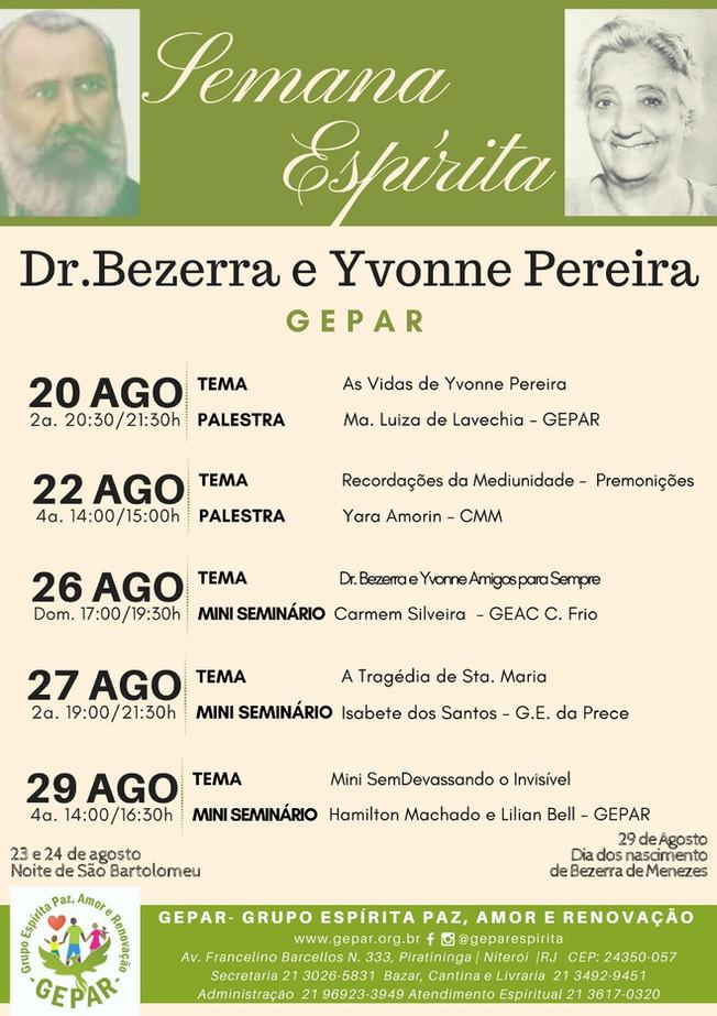Semana Espírita - Dr. Bezerra e Yvonne Pereira